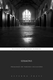 Sermons: Preached on Various Occasions