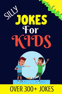 Silly Jokes For Kids