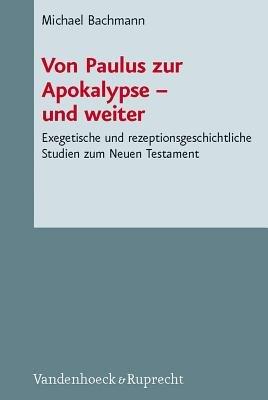 Von Paulus zur Apokalypse  und weiter PDF