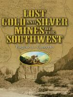 Lost Gold and Silver Mines of the Southwest PDF