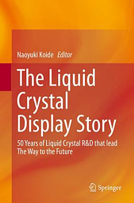 The Liquid Crystal Display Story PDF