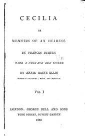 Cecilia: Or, Memoirs of an Heiress, Volume 1