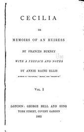 Cecilia: Or, Memoirs of an Heiress, Volume 1