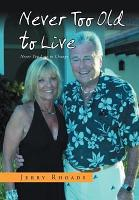 Never Too Old to Live PDF