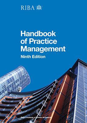 RIBA Architect s Handbook of Practice Management