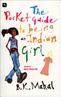 The Pocket Guide to Being an Indian Girl PDF