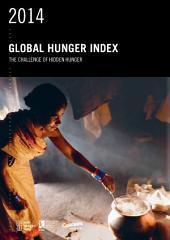 2014 Global Hunger Index: The challenge of hidden hunger