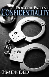 Doctor Patient Confidentiality Volume One Confidential 1 Bestselling Contemporary Erotic Romance Bdsm Free New Adult Medical Erotica Billionaire Sports Adult Alpha Male Romance With Sex Good Romance Books Novels Series To Read 2019 Us Uk Ca Au In Za  Book PDF