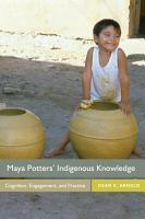 Maya Potters  Indigenous Knowledge PDF