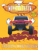 Monster Truck Coloring Book for Kids Ages 2-6