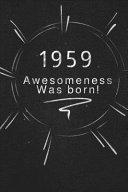 1959 Awesomeness was Born.