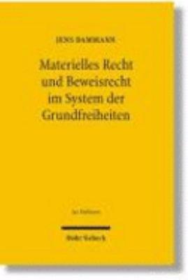 Materielles Recht und Beweisrecht im System der Grundfreiheiten PDF