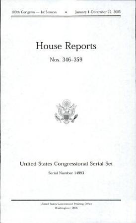 United States Congressional Serial Set  Serial No  14993  House Reports Nos  346 359 PDF