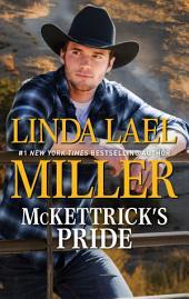 McKettrick's Pride: A Second Chance Western Romance