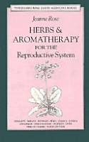 Herbs and Aromatherapy for the Reproductive System PDF