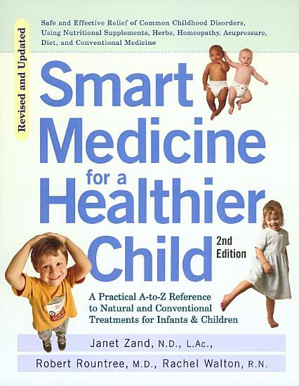 Smart Medicine for a Healthier Child PDF