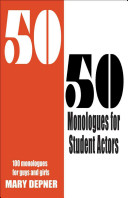 Download 50 50 Monologues for Student Actors Book