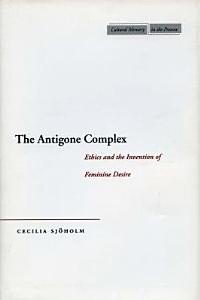 The Antigone Complex Book
