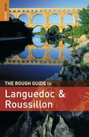 The Rough Guide to Languedoc   Roussillon PDF