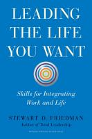 Leading the Life You Want PDF