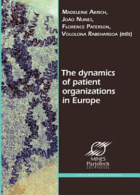 The Dynamics of Patient Organizations in Europe