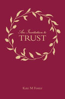 An Invitation to Trust