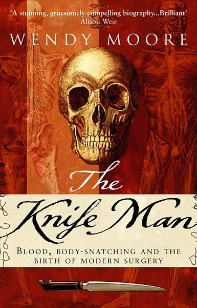 Download The Knife Man Book