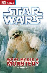 Star Wars What Makes A Monster  PDF