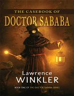 The Casebook of Doctor Sababa: Book One of the Doctor Sababa Series