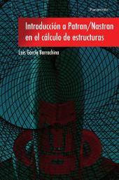 Introducción a Patran Nastran en el cálculo de estructuras