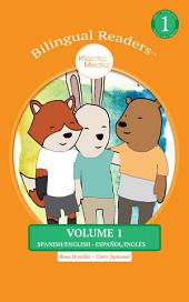 Bilingual Readers Volume 1: Children's Picture Book Spanish English - Español Inglés