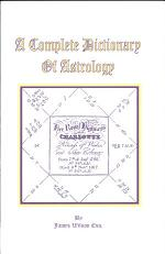 A Complete Dictionary of Astrology