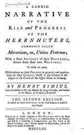 A candid narrative of the rise and progress of the Herrnhuters