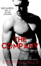 The Company - Dark Romance Boxed Set #1 (Includes: Mr. X, Killer, Stalker)