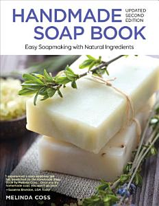Handmade Soap Book  Updated 2nd Edition PDF