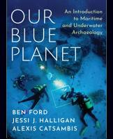 Our Blue Planet  An Introduction to Maritime and Underwater Archaeology PDF