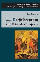 Vom Urchristentum zur Krise des Subjekts PDF