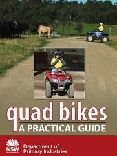 Quad Bikes: A practical guide