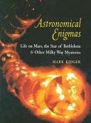 Astronomical Enigmas