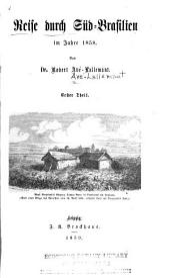 Reise durch Süd-Brasilien im jahre 1858: Band 1