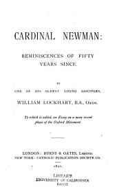 Cardinal Newman: Reminiscences of Fifty Years Since