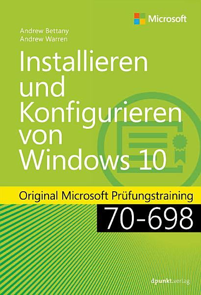 70 698 Installing And Configuring Windows 10