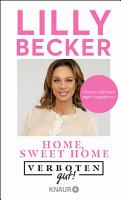 Verboten gut  Home  sweet home PDF