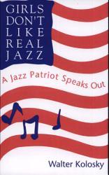Girls Don T Like Real Jazz Book PDF