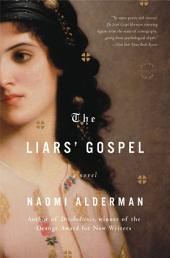 The Liars' Gospel: A Novel