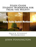 Study Guide Student Workbook for Freak the Mighty Book