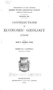 Contributions to Economic Geology, 1908: Mineral fuels, Part 2