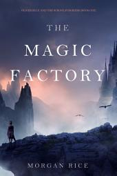 The Magic Factory (Oliver Blue and the School for Seers—Book One)