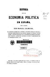 Historia de la economia politica en España: Volumen 1