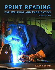 Print Reading for Welders and Fabrication PDF